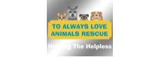 To Always Love Animals Rescue