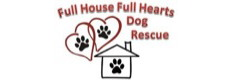 Full House Full Hearts Dog Rescue